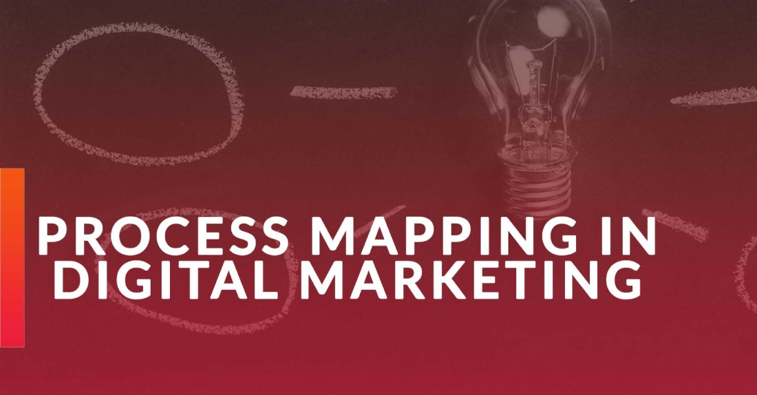 process mapping in digital marketing